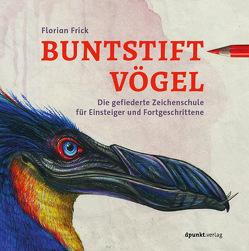 Buntstiftvögel von Frick,  Florian