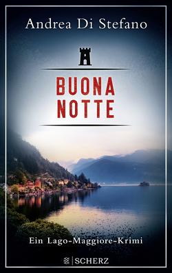 Buona Notte – Ein Lago-Maggiore-Krimi von Di Stefano,  Andrea