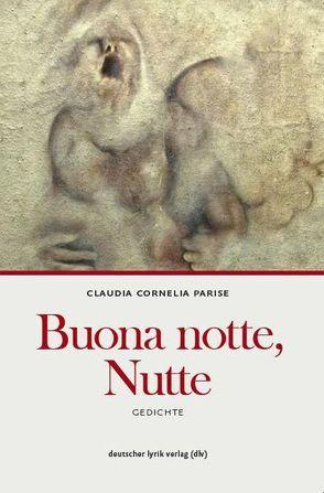 Buona notte, Nutte von Parise,  Claudia C