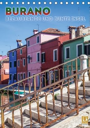 BURANO Bezaubernde und bunte Insel (Tischkalender 2018 DIN A5 hoch) von Viola,  Melanie