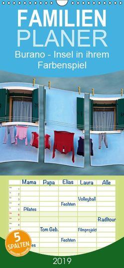 Burano – Insel in ihrem Farbenspiel – Familienplaner hoch (Wandkalender 2019 , 21 cm x 45 cm, hoch) von Hobscheidt,  Ernst