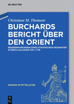 Burchards Bericht über den Orient von Thomsen,  Christiane