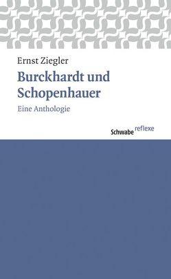 Burckhardt und Schopenhauer von Ziegler,  Ernst