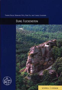 Burg Fleckenstein von Biller,  Thomas, Kill,  René, Metz,  Bernhard, Schlosser,  Charles, Tadt,  Timm, Van den Broecke,  Jacques, Wartburg-Gesellschaft zur Erforschung