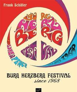 Burg Herzberg Festival – since 1968 von Holbein,  Ulrich, Schäfer,  Frank