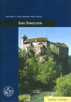 Burg Runkelstein von Grebe,  Anja, Grossmann,  Ulrich, Slomski,  Monika, Torggler,  Armin