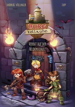Burg Tollkühn – Verrat auf der Heldenschule von Völlinger,  Andreas, Zapf