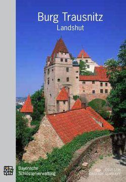 Burg Trausnitz Landshut von Jung,  Kathrin, Langer,  Brigitte