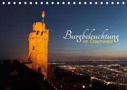 Burgbeleuchtung im Odenwald (Tischkalender 2019 DIN A5 quer) von Kropp,  Gert