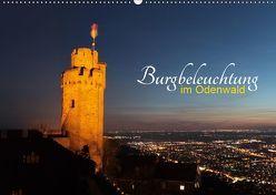 Burgbeleuchtung im Odenwald (Wandkalender 2019 DIN A2 quer) von Kropp,  Gert