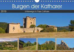 Burgen der Katharer – Unterwegs im Pays Cathare (Wandkalender 2019 DIN A4 quer) von LianeM