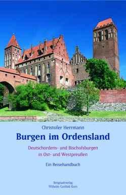 Burgen im Ordensland von Herrmann,  Christofer