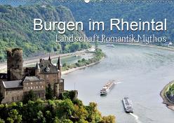 Burgen im Rheintal – Landschaft, Romantik, legend (Wandkalender 2019 DIN A2 quer) von Feuerer,  Jürgen