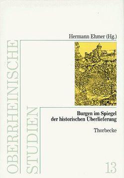 Burgen im Spiegel der historischen Überlieferung von Ehmer,  Hermann