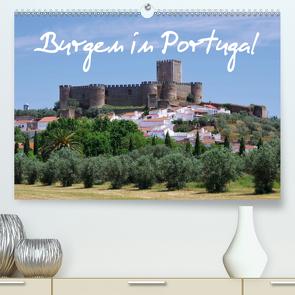 Burgen in Portugal (Premium, hochwertiger DIN A2 Wandkalender 2021, Kunstdruck in Hochglanz) von LianeM