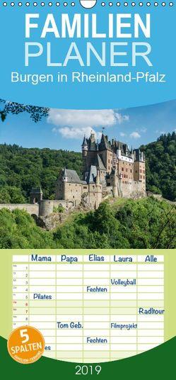 Burgen in Rheinland-Pfalz – Familienplaner hoch (Wandkalender 2019 , 21 cm x 45 cm, hoch) von Hess,  Erhard, www.ehess.de