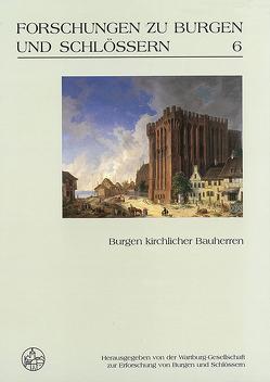 Burgen kirchlicher Bauherrn