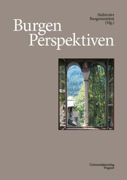 Burgen Perspektiven von Südtiroler Burgeninstitut
