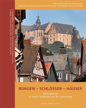 Burgen – Schlösser – Häuser von Goer,  Michael, von Büren,  Guido