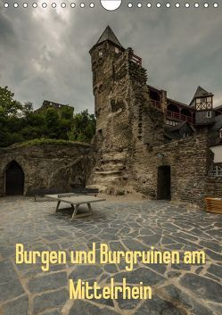 Burgen und Burgruinen am Mittelrhein (Wandkalender 2019 DIN A4 hoch) von Hess,  Erhard