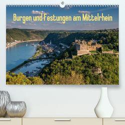 Burgen und Festungen am Mittelrhein (Premium, hochwertiger DIN A2 Wandkalender 2020, Kunstdruck in Hochglanz) von Hess,  Erhard, www.ehess.de