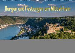 Burgen und Festungen am Mittelrhein (Wandkalender 2019 DIN A2 quer) von Hess,  Erhard, www.ehess.de