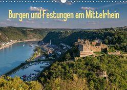 Burgen und Festungen am Mittelrhein (Wandkalender 2019 DIN A3 quer) von Hess,  Erhard, www.ehess.de