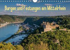 Burgen und Festungen am Mittelrhein (Wandkalender 2019 DIN A4 quer) von Hess,  Erhard, www.ehess.de