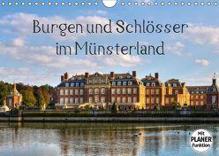 Burgen und Schlösser im Münsterland (Wandkalender 2019 DIN A4 quer)