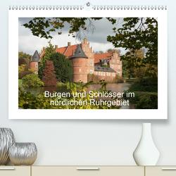 Burgen und Schlösser im nördlichen Ruhrgebiet (Premium, hochwertiger DIN A2 Wandkalender 2021, Kunstdruck in Hochglanz) von Emscherpirat
