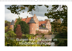 Burgen und Schlösser im nördlichen Ruhrgebiet (Wandkalender 2020 DIN A3 quer) von Emscherpirat