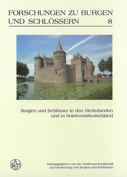 Burgen und Schlösser in den Niederlanden und in Nordwestdeutschland