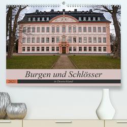 Burgen und Schlösser in Deutschland (Premium, hochwertiger DIN A2 Wandkalender 2021, Kunstdruck in Hochglanz) von Flori0