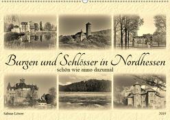 Burgen und Schlösser in Nordhessen (Wandkalender 2019 DIN A2 quer) von Löwer,  Sabine