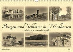 Burgen und Schlösser in Nordhessen (Wandkalender 2019 DIN A3 quer) von Löwer,  Sabine
