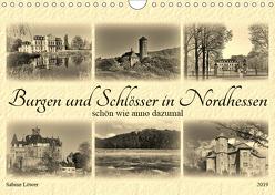Burgen und Schlösser in Nordhessen (Wandkalender 2019 DIN A4 quer) von Löwer,  Sabine