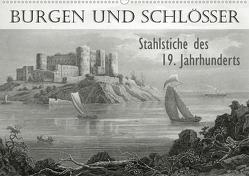 BURGEN UND SCHLÖSSER. Stahlstiche des 19. Jahrhunderts (Wandkalender 2020 DIN A2 quer) von Galle,  Jost
