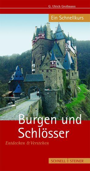 Burgen und Schlösser von Großmann,  G. U.