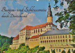 Burgen- und Schlösserreise durch Deutschland (Wandkalender 2018 DIN A2 quer) von Janke,  Andrea