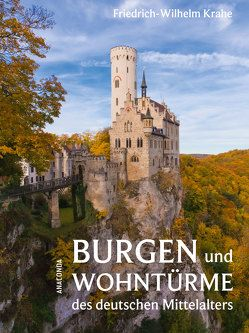 Burgen und Wohntürme des deutschen Mittelalters von Krahe,  Friedrich-Wilhelm