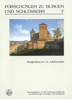 Burgenbau im 13. Jahrhundert