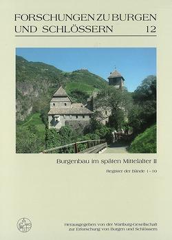 Burgenbau im späten Mittelalter II