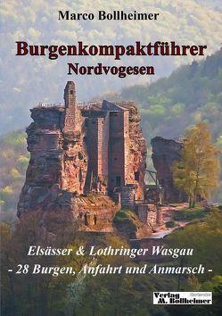 Burgenkompaktführer Nordvogesen von Bollheimer,  Marco