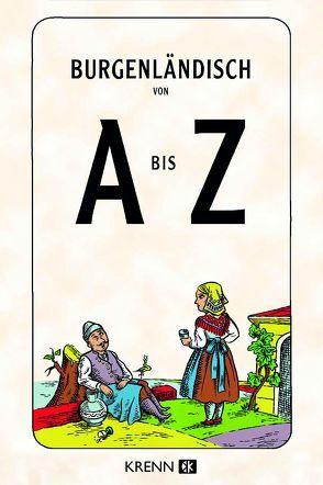Burgenländisch von A bis Z von Abbrederis,  Christoph, Krenn,  Hu