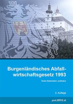 Burgenländisches Abfallwirtschaftsgesetz 1993 von proLIBRIS VerlagsgesmbH
