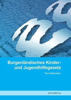 Burgenländisches Kinder- und Jugendhilfegesetz von proLIBRIS VerlagsgesmbH