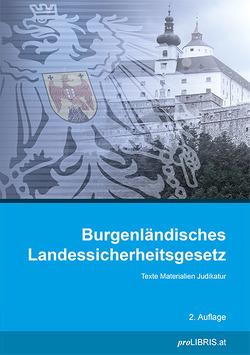 Burgenländisches Landessicherheitsgesetz von proLIBRIS VerlagsgesmbH