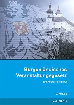 Burgenländisches Veranstaltungsgesetz von proLIBRIS VerlagsgesmbH