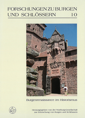 Burgenrenaissance im Historismus