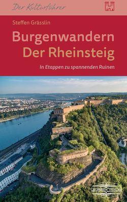 Burgenwandern auf dem Rheinsteig von Gräßlin,  Steffen